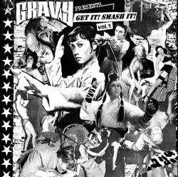 Gravy Presents Get it Smash it Vol 1