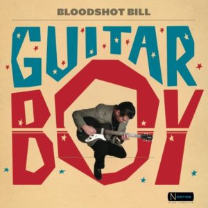 Bloodshot Bill Guitar Boy